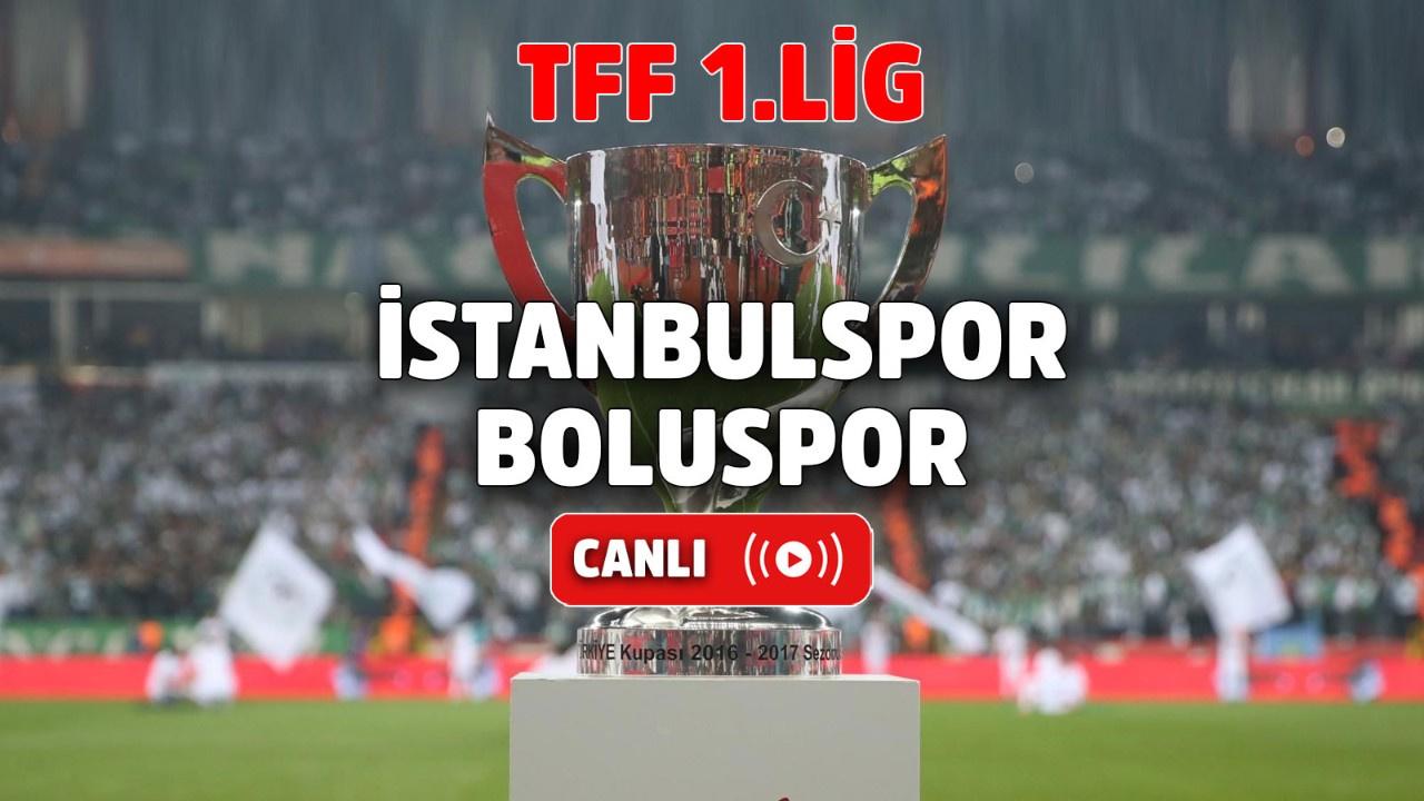 İstanbulspor – Boluspor Canlı