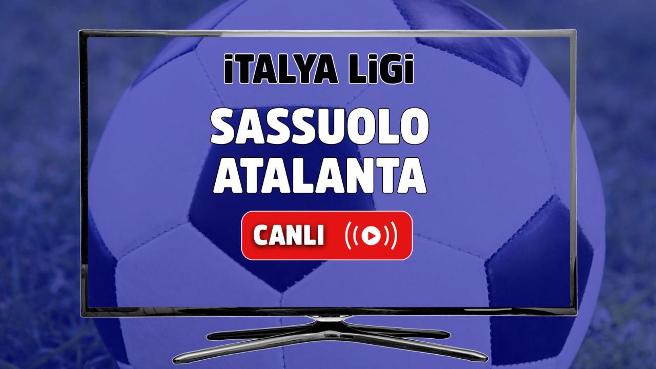 Sassuolo - Atalanta Canlı