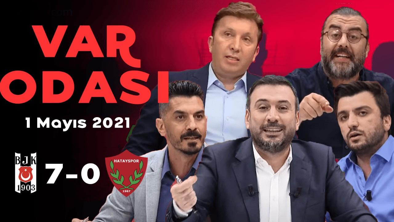 Ertem Şener ile VAR Odası - 1 Mayıs 2021