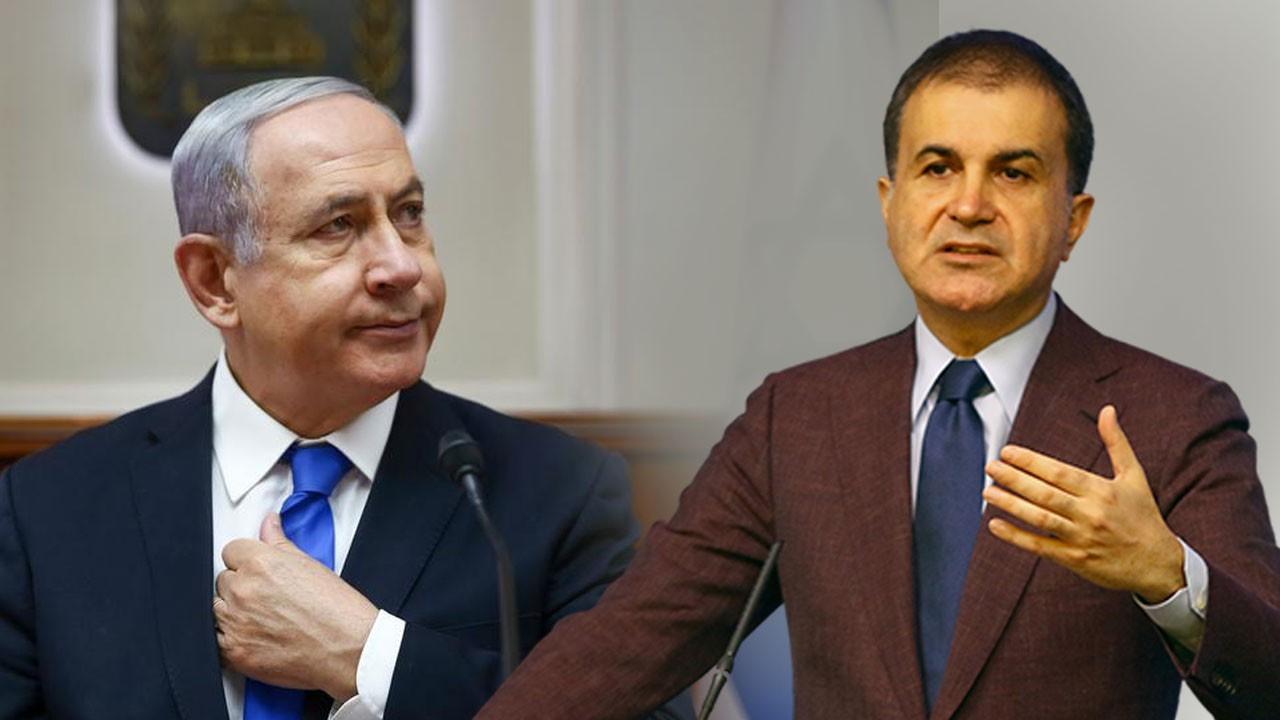 Ömer Çelik: Netanyahu hükümeti bir suç makinesidir