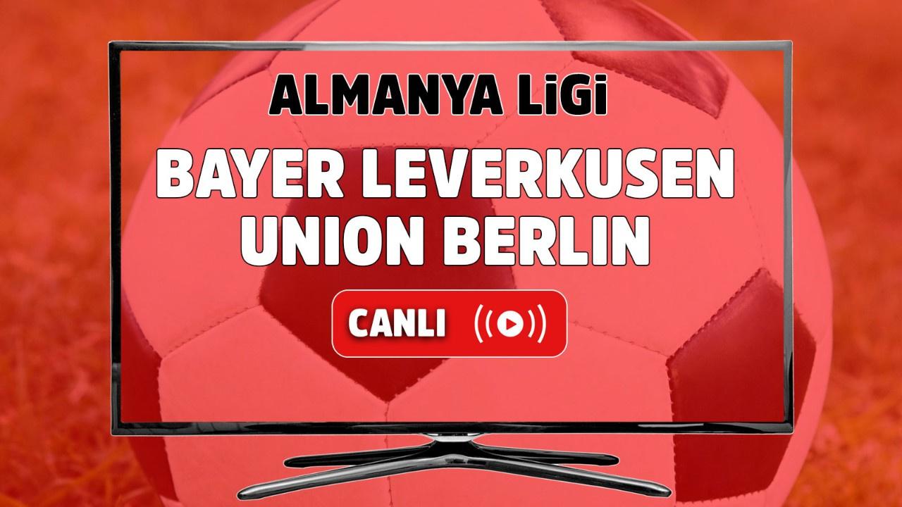 Bayer Leverkusen – Union Berlin Canlı
