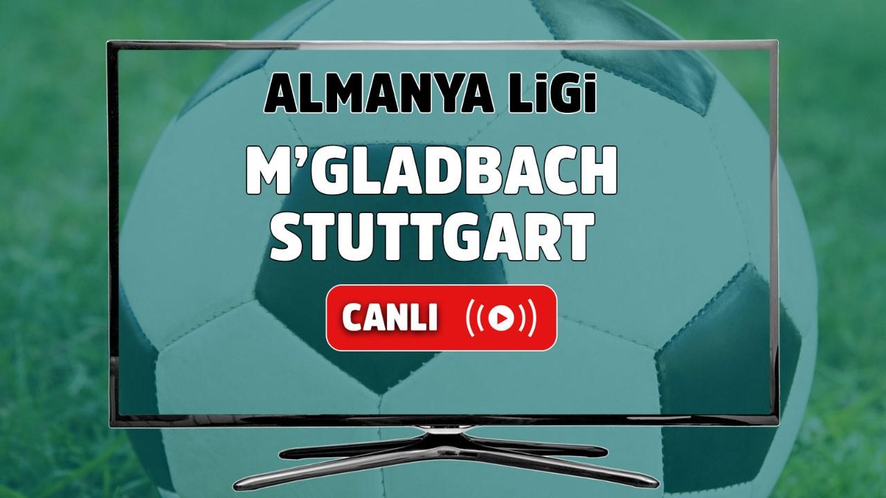 M'gladbach – Stuttgart Canlı