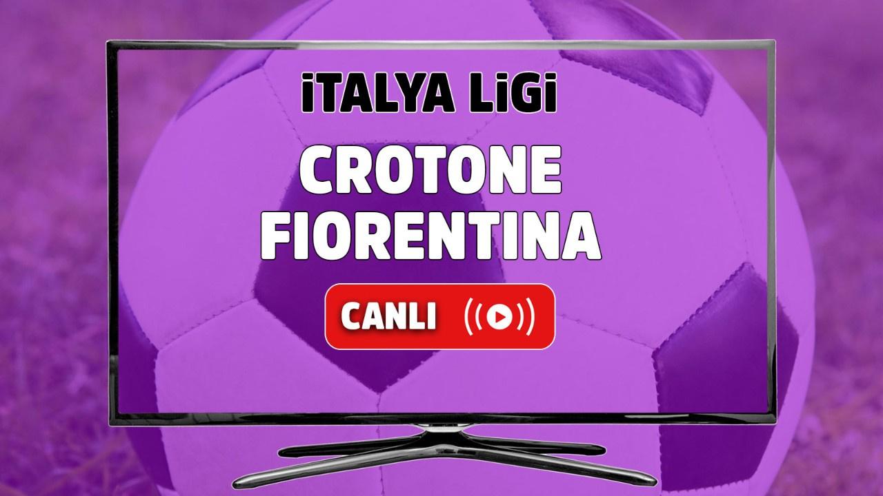 Crotone - Fiorentina Canlı