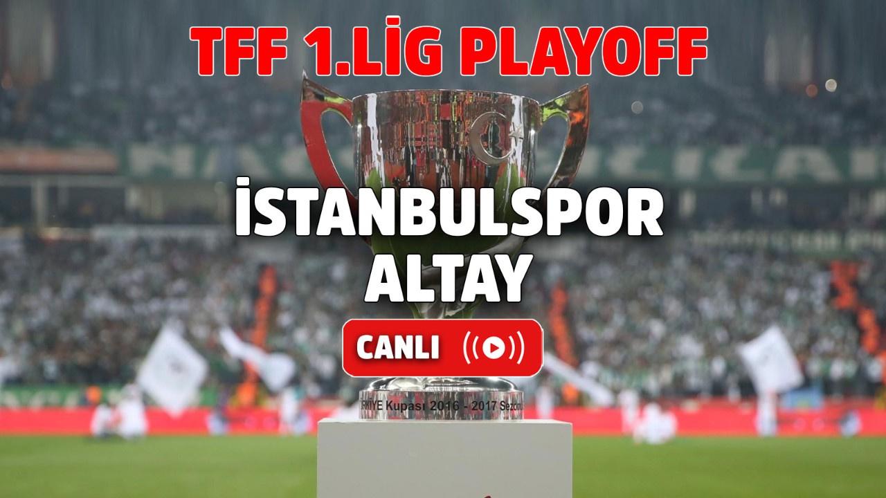 İstanbulspor – Altay Canlı