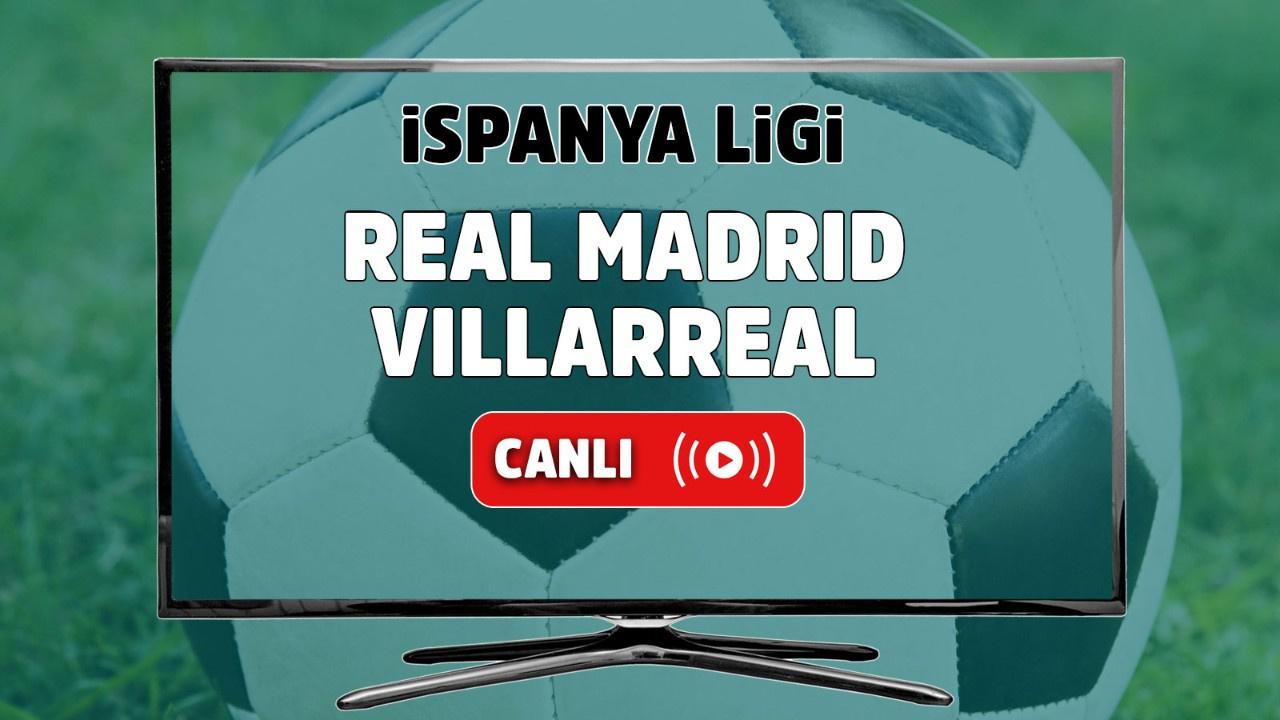 Real Madrid - Villarreal Canlı