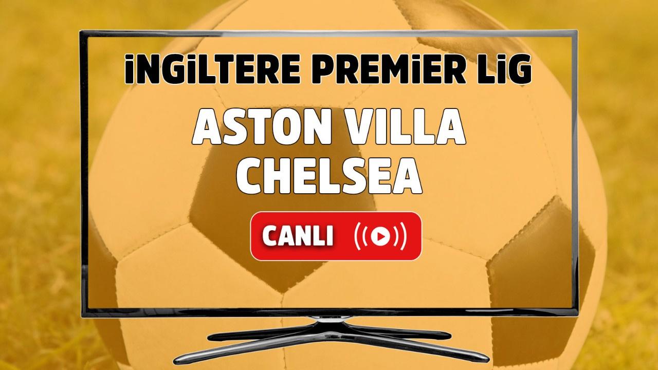 Aston Villa – Chelsea Canlı