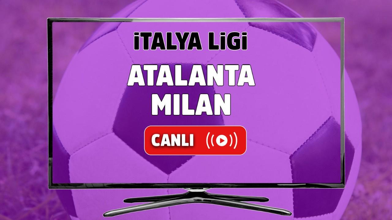 Atalanta - Milan Canlı