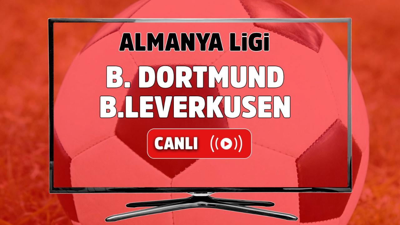 Borussia Dortmund – Bayer Leverkusen Canlı