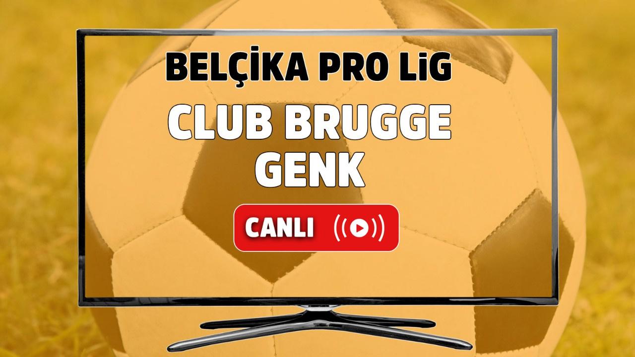 Club Brugge - Genk Canlı