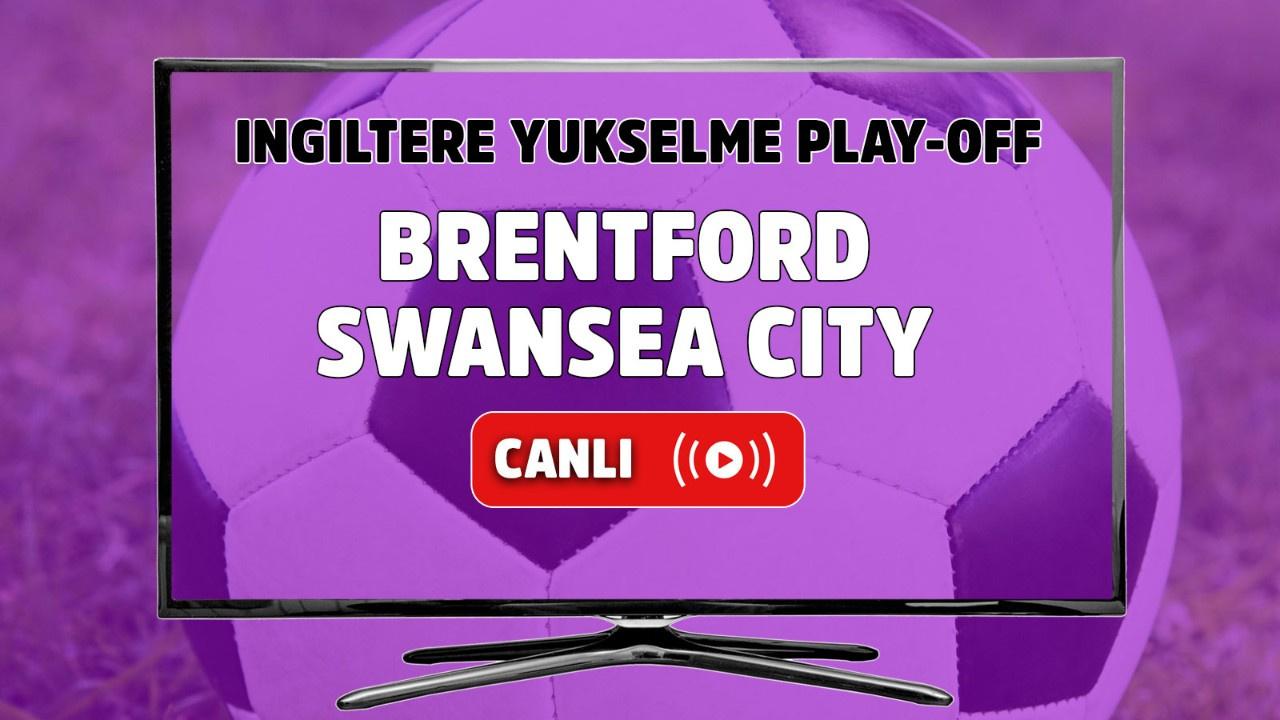 Brentford - Swansea City Canlı