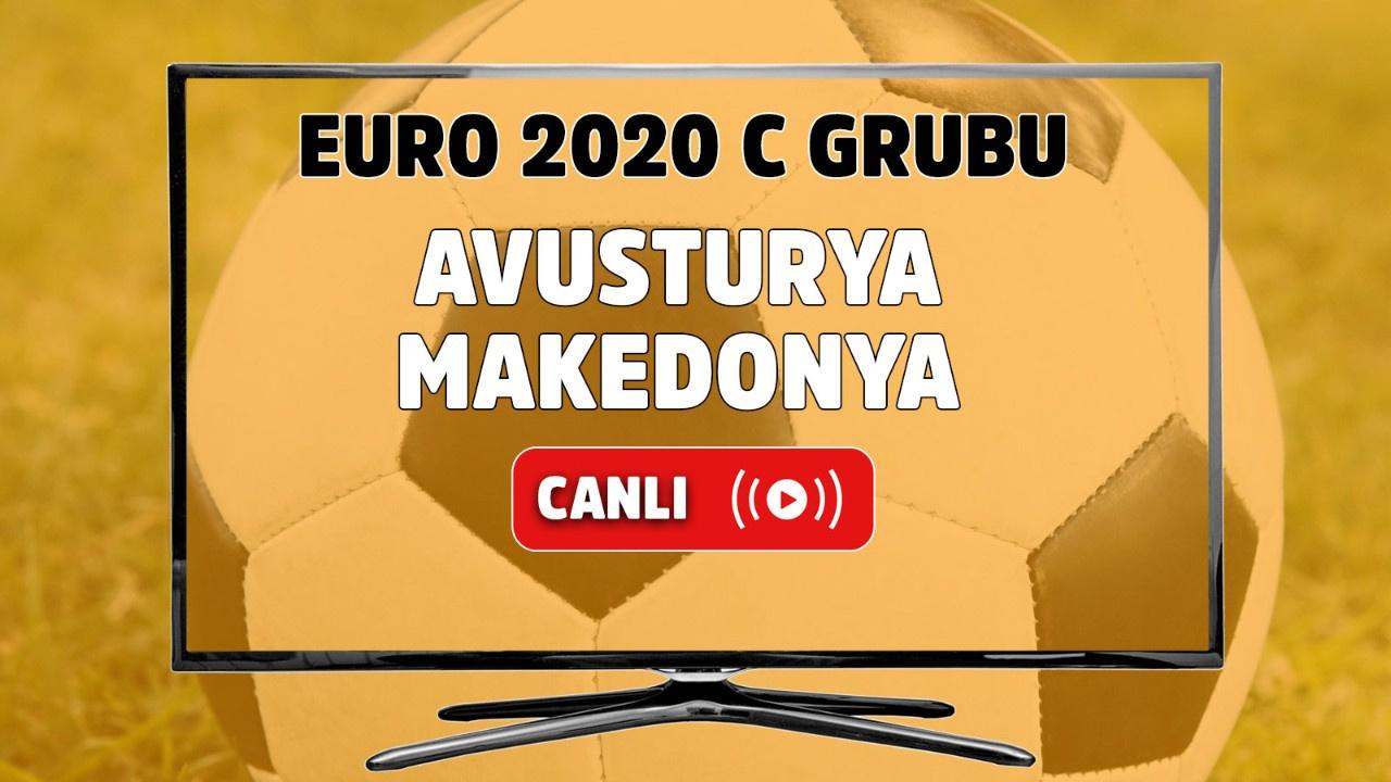 Avusturya - Makedonya Canlı maç izle