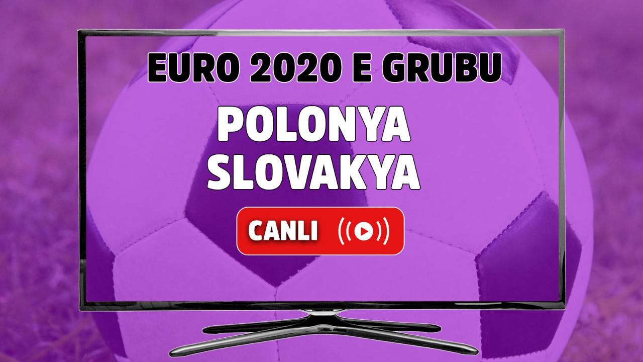 Polonya - Slovakya Canlı maç izle