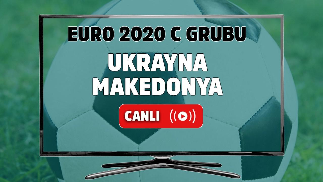 Ukrayna - Makedonya Canlı maç izle