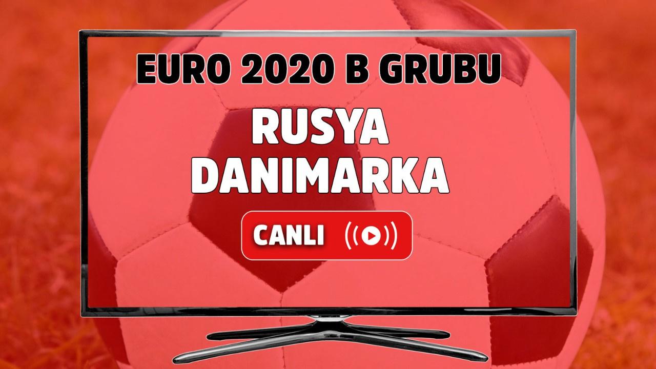 Rusya - Danimarka Canlı maç izle