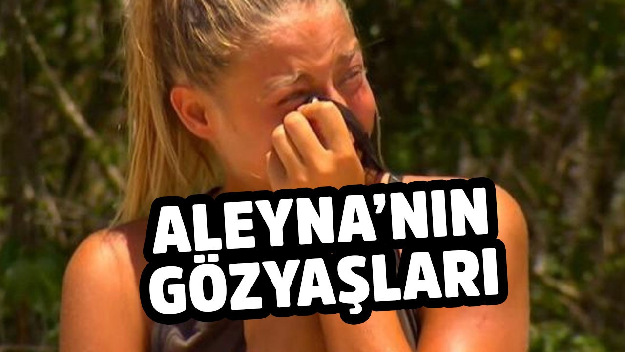 TV8'in başarılı yarışma programı Survivor'da Aleyna hüngür hüngür ağladı
