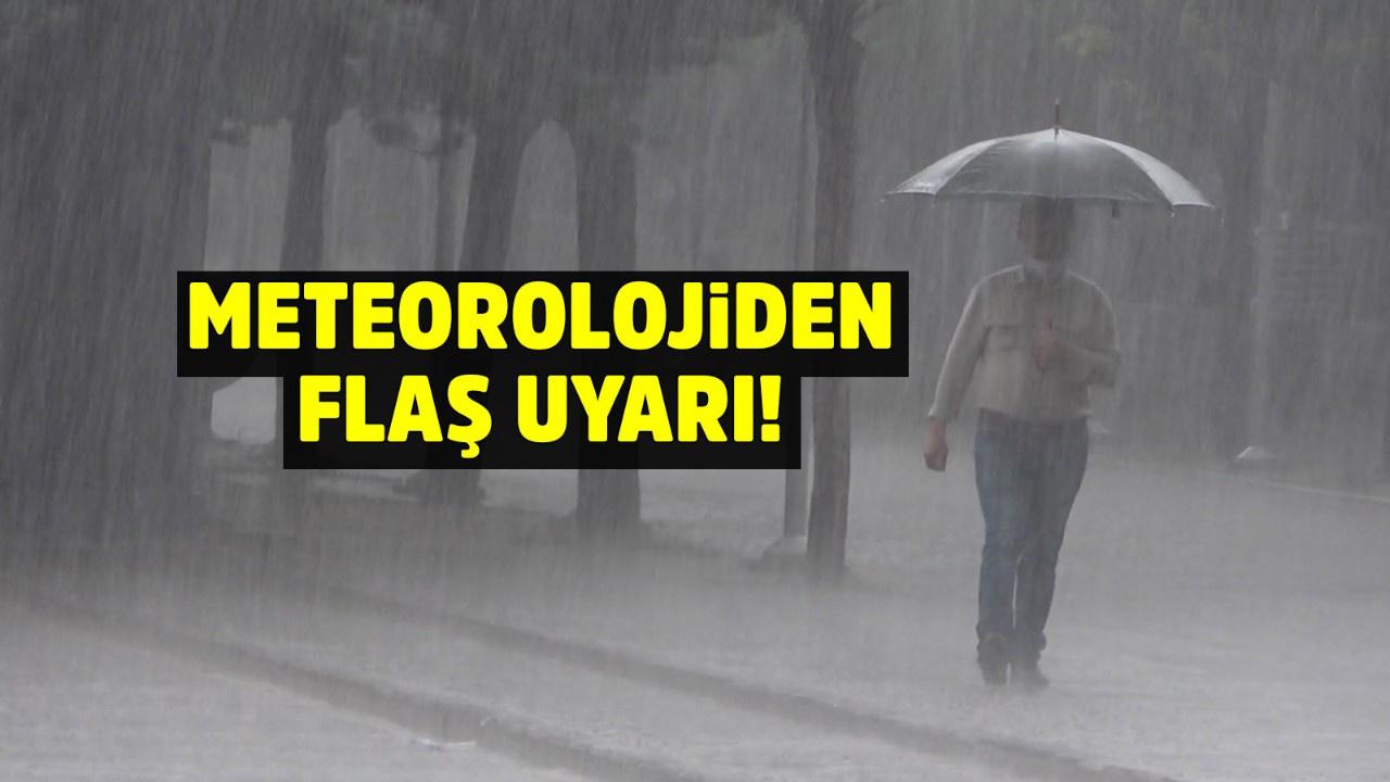 Meteorolojiden flaş uyarı! 3 saat sürecek