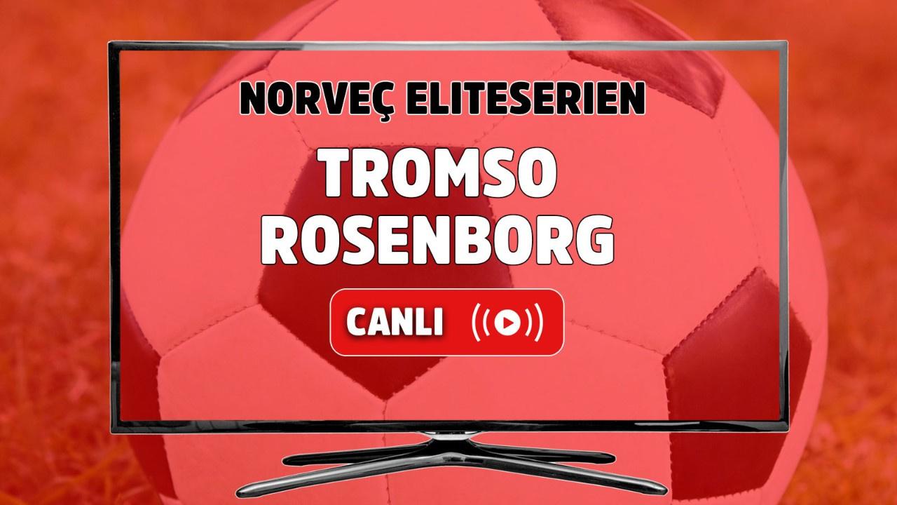 Tromsö - Rosenborg Canlı
