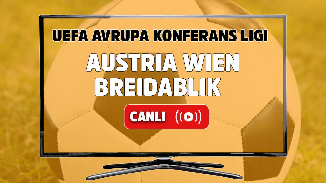 Austria Wien - Breidablik Canlı