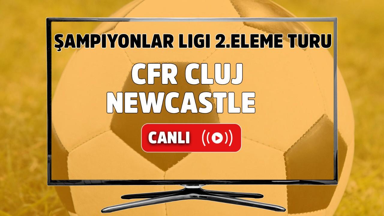 CFR Cluj - Newcastle Canlı
