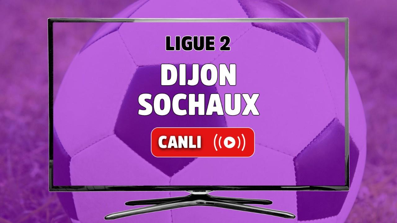 Dijon - Sochaux Canlı maç izle