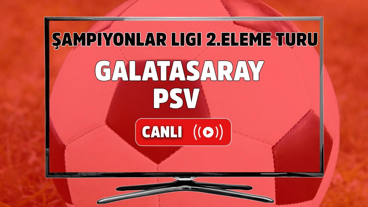 Galatasaray - PSV Canlı