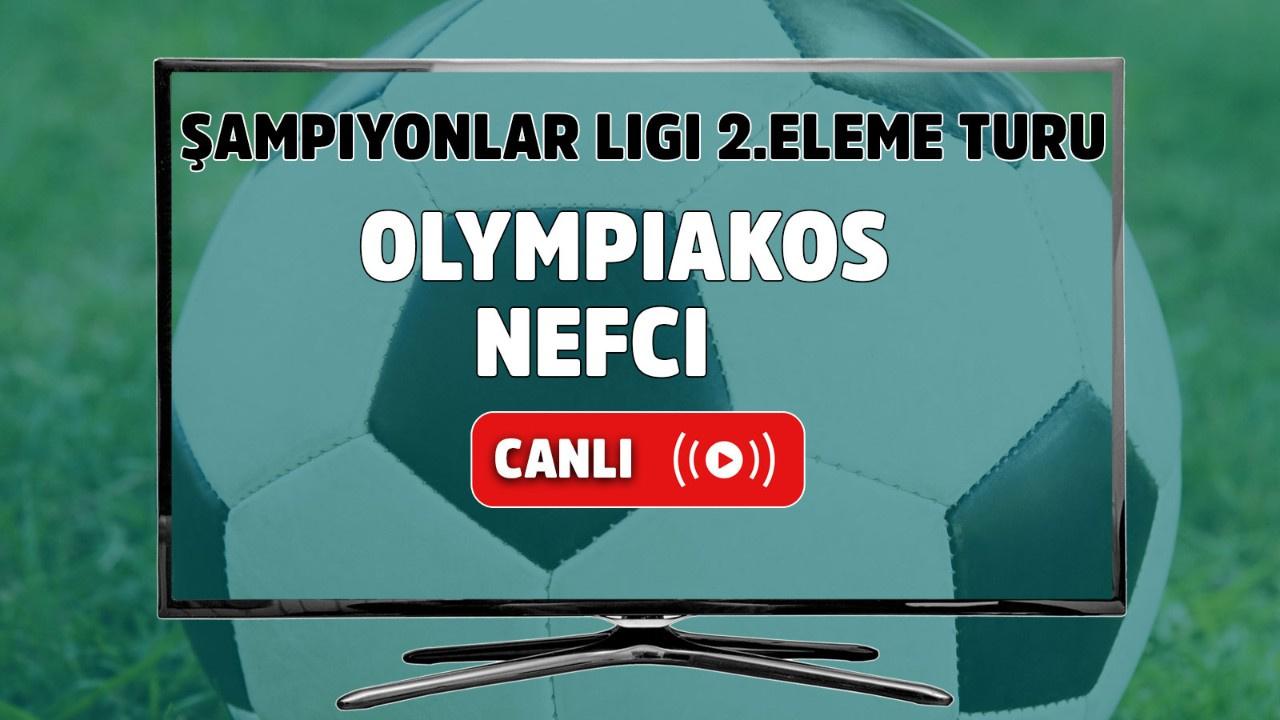 Olympiakos - Nefçi Canlı