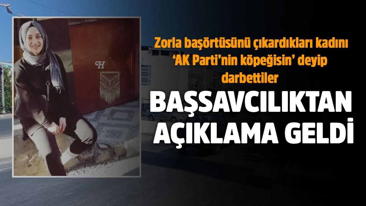'AK Parti'nin köpeğisin' deyip darbettiler!