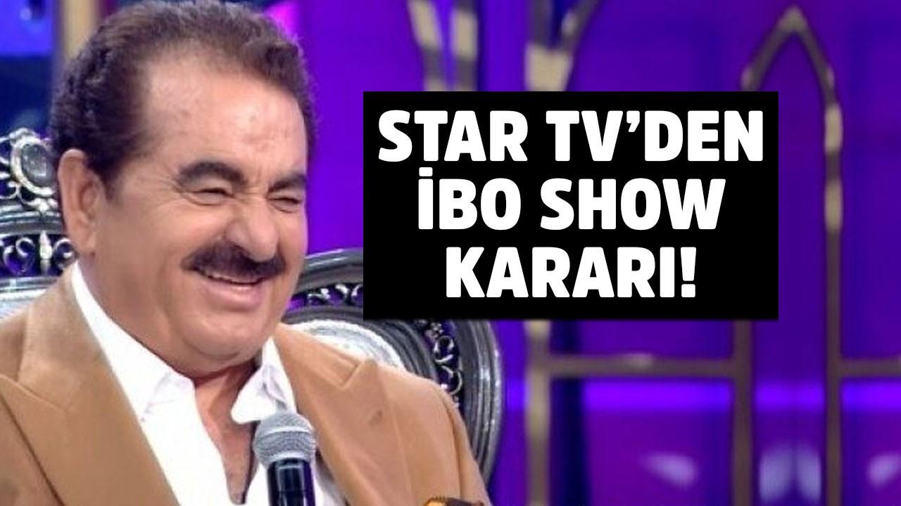 Star TV'den İbo Show kararı yeni sezonda olacak mı?