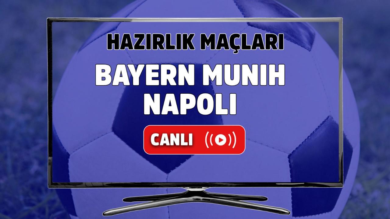 Bayern Münih – Napoli Canlı