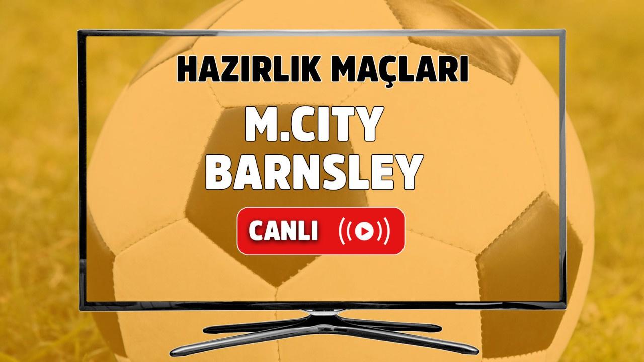 Manchester City – Barnsley Canlı
