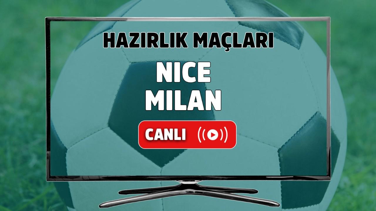 Nice – Milan Canlı