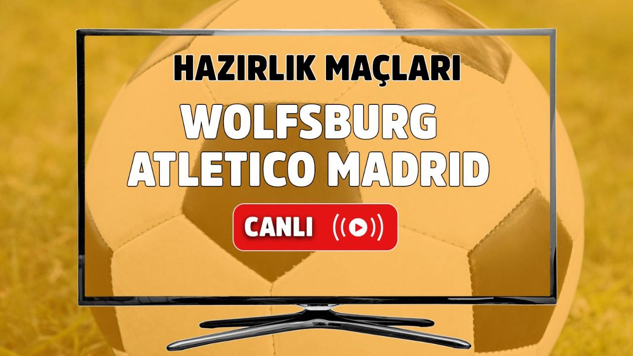 Wolfsburg – Atletico Madrid Canlı