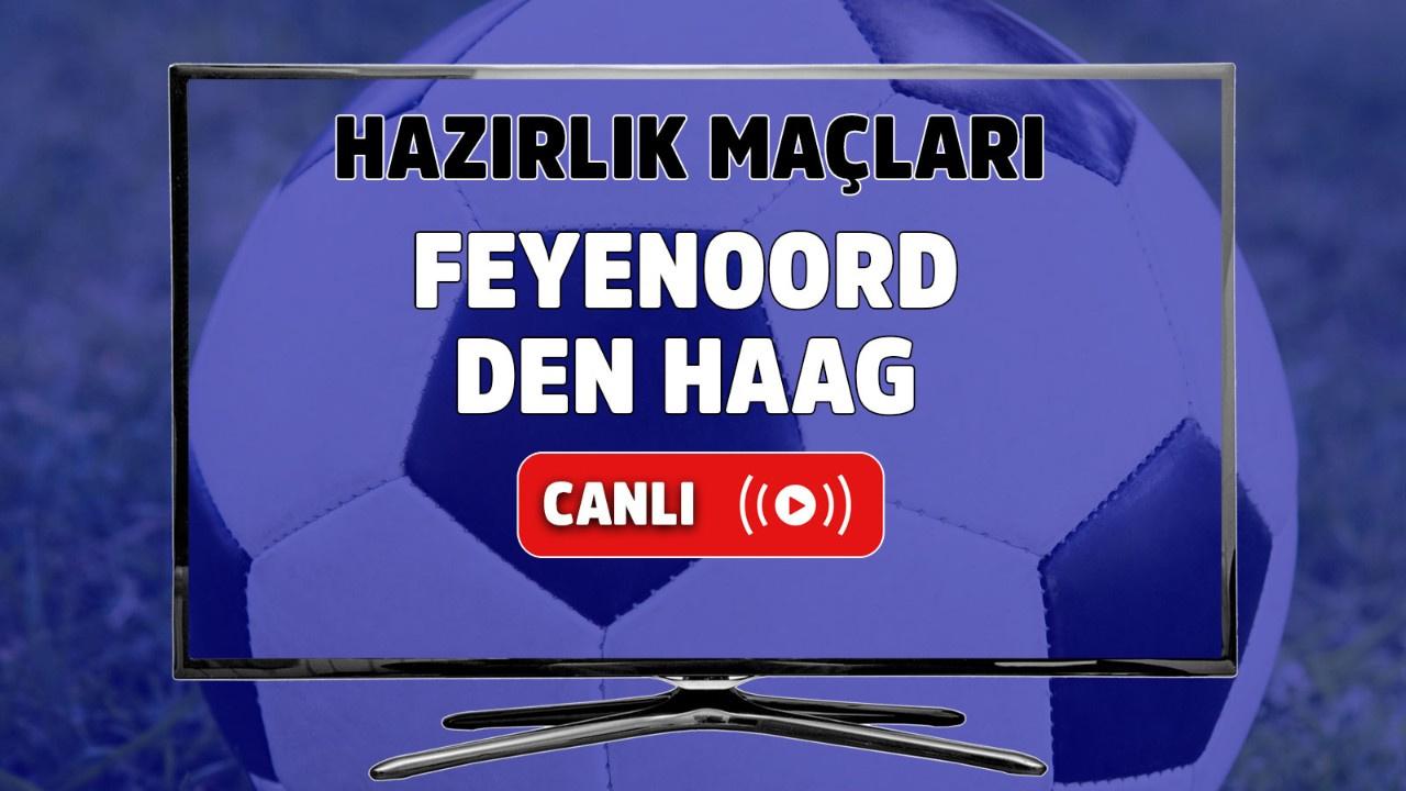 Feyenoord – Den Haag Canlı