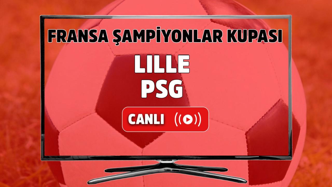 Lille – PSG Canlı maç izle