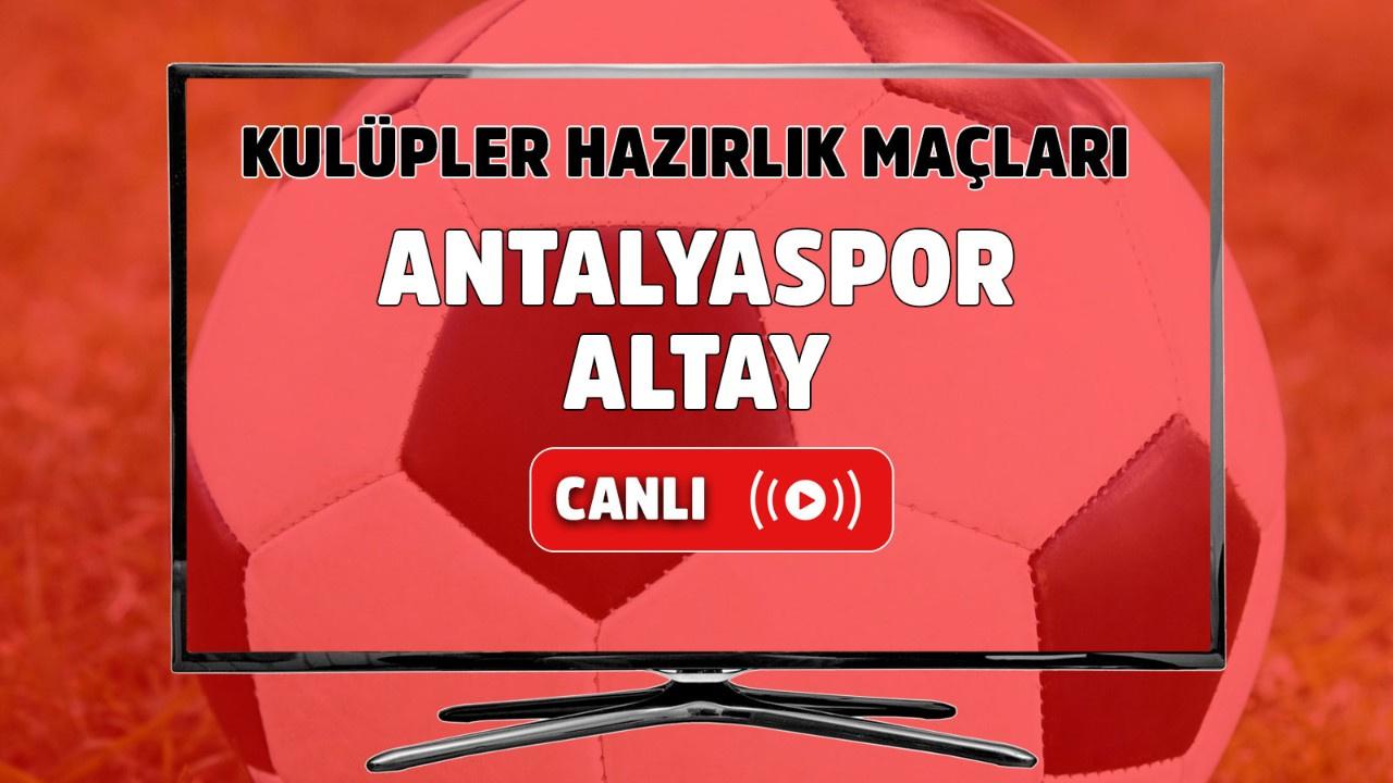 Antalyaspor – Altay Canlı Maç İzle