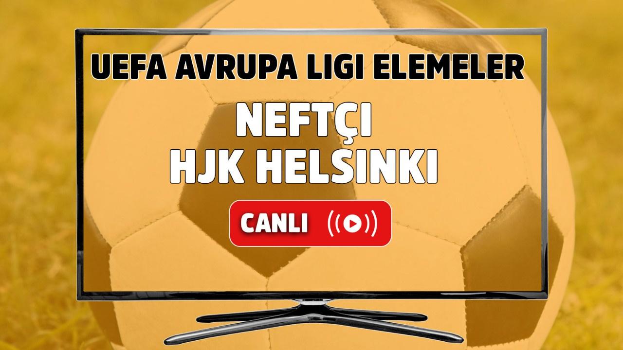 Neftçi – HJK Helsinki Canlı