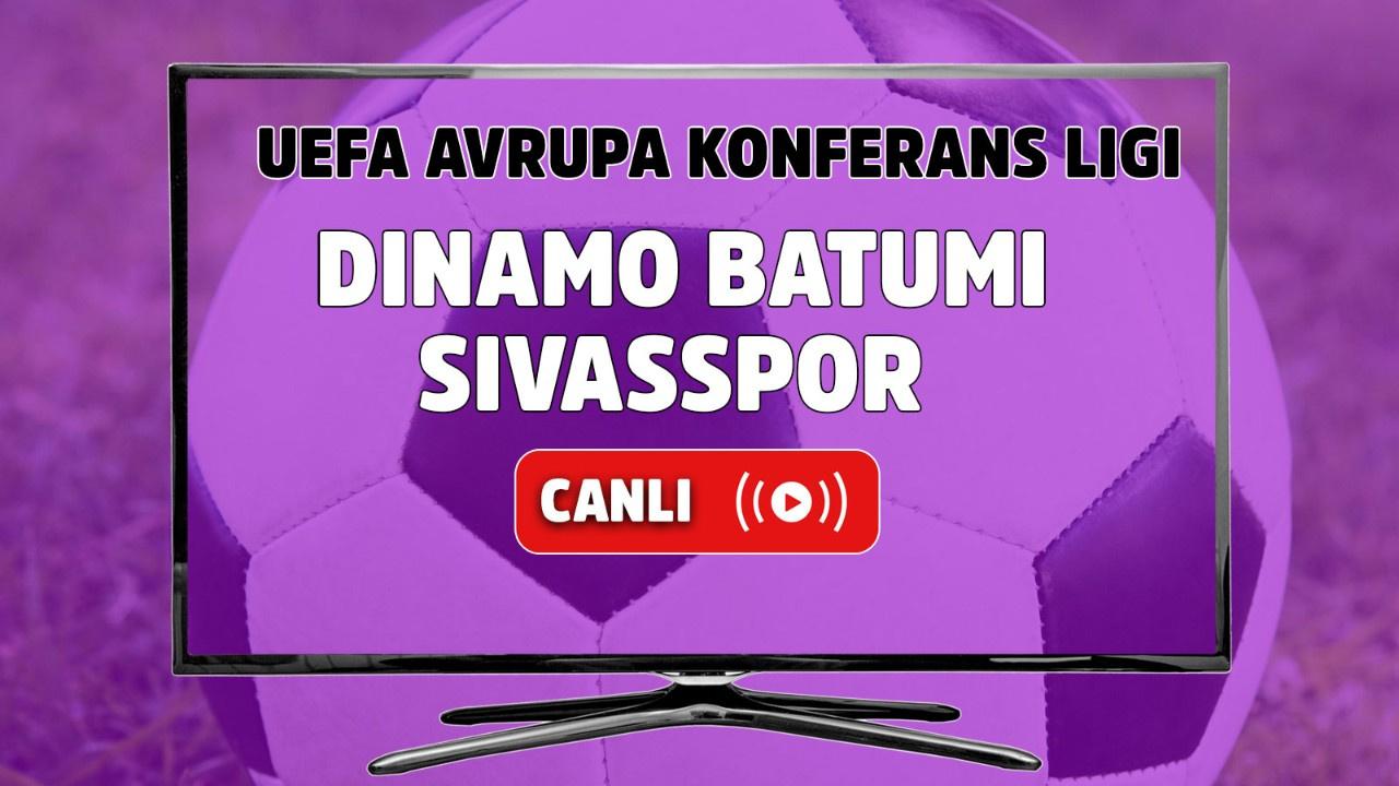 Dinamo Batumi – Sivasspor Canlı