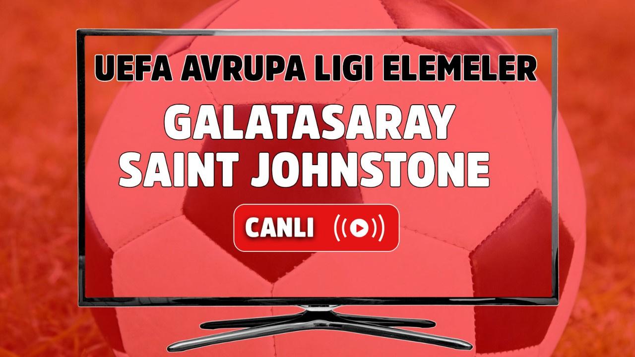 Galatasaray – Saint Johnstone Canlı