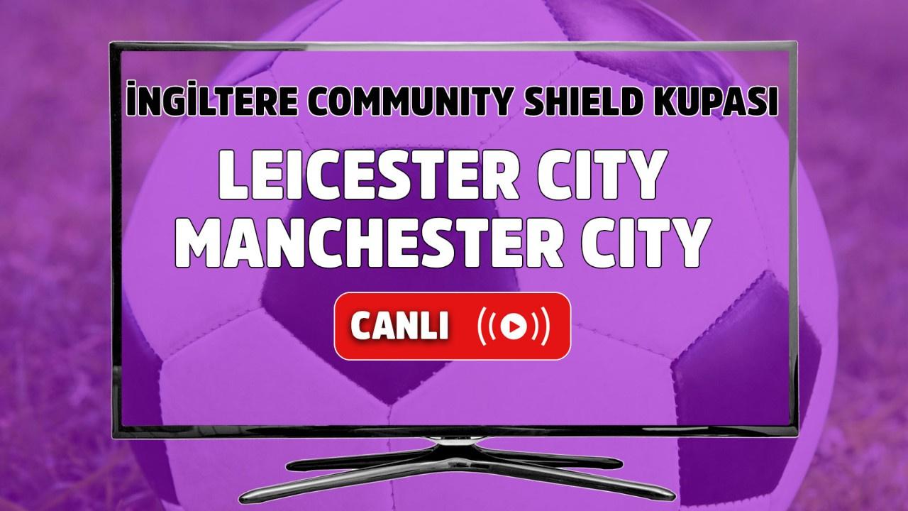 Leicester City - Manchester City Canlı