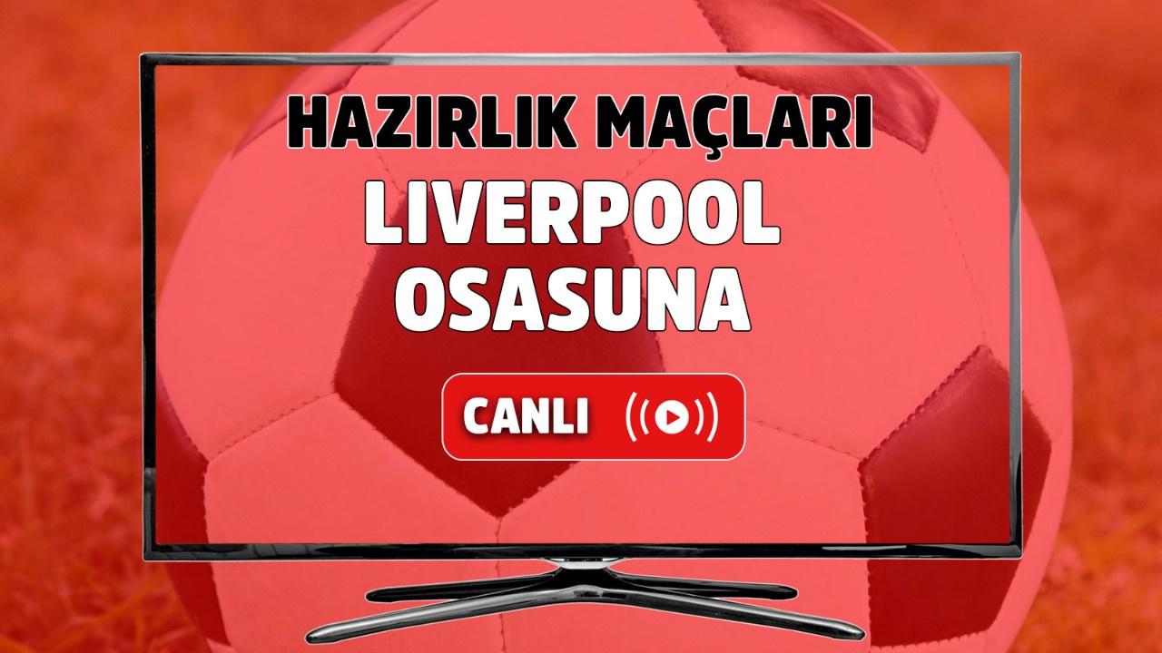 Liverpool - Osasuna Canlı