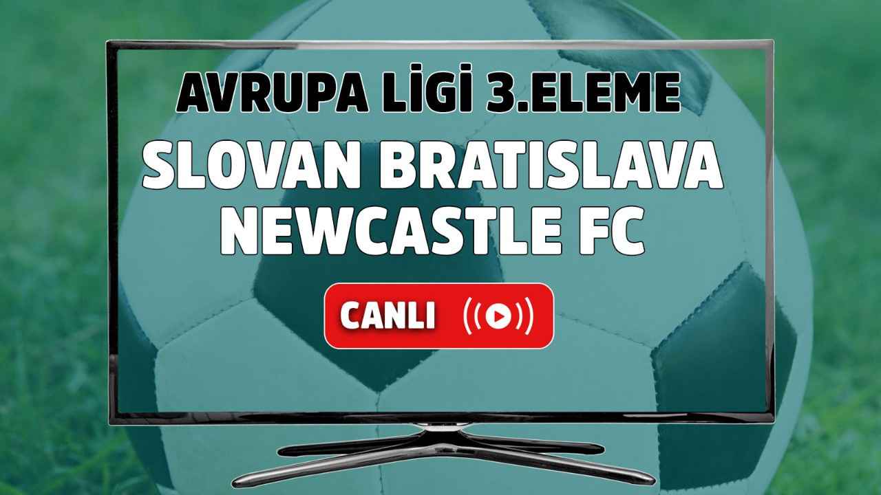 Slovan Bratislava - Newcastle FC Canlı