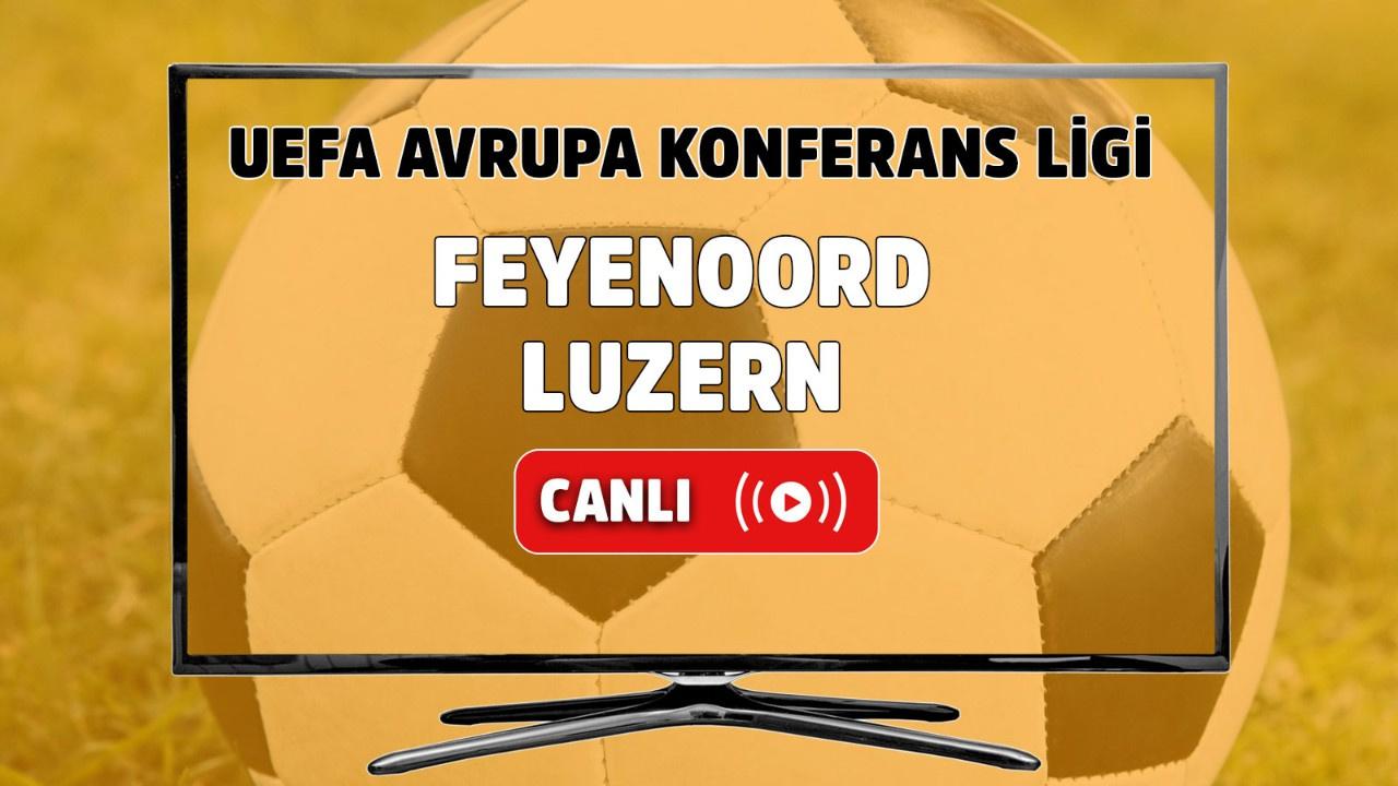 Feyenoord – Luzern Canlı