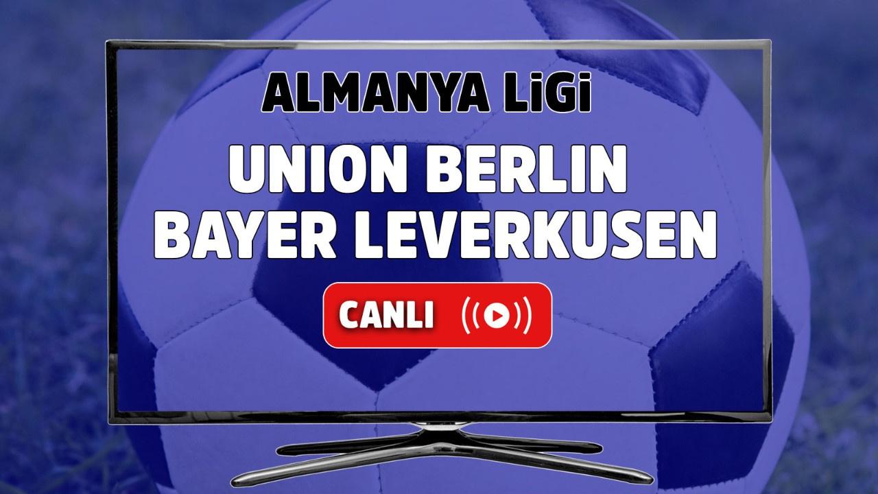 Union Berlin – Bayer Leverkusen Canlı