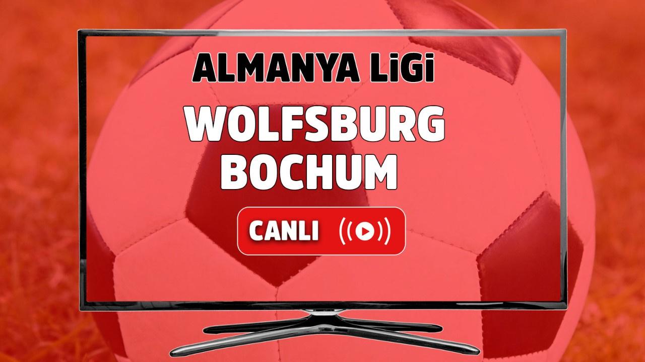 Wolfsburg – Bochum Canlı