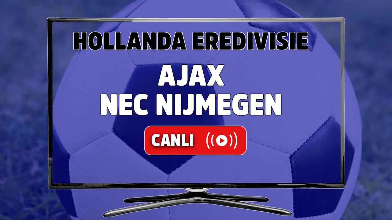 Ajax - NEC Nijmegen Canlı