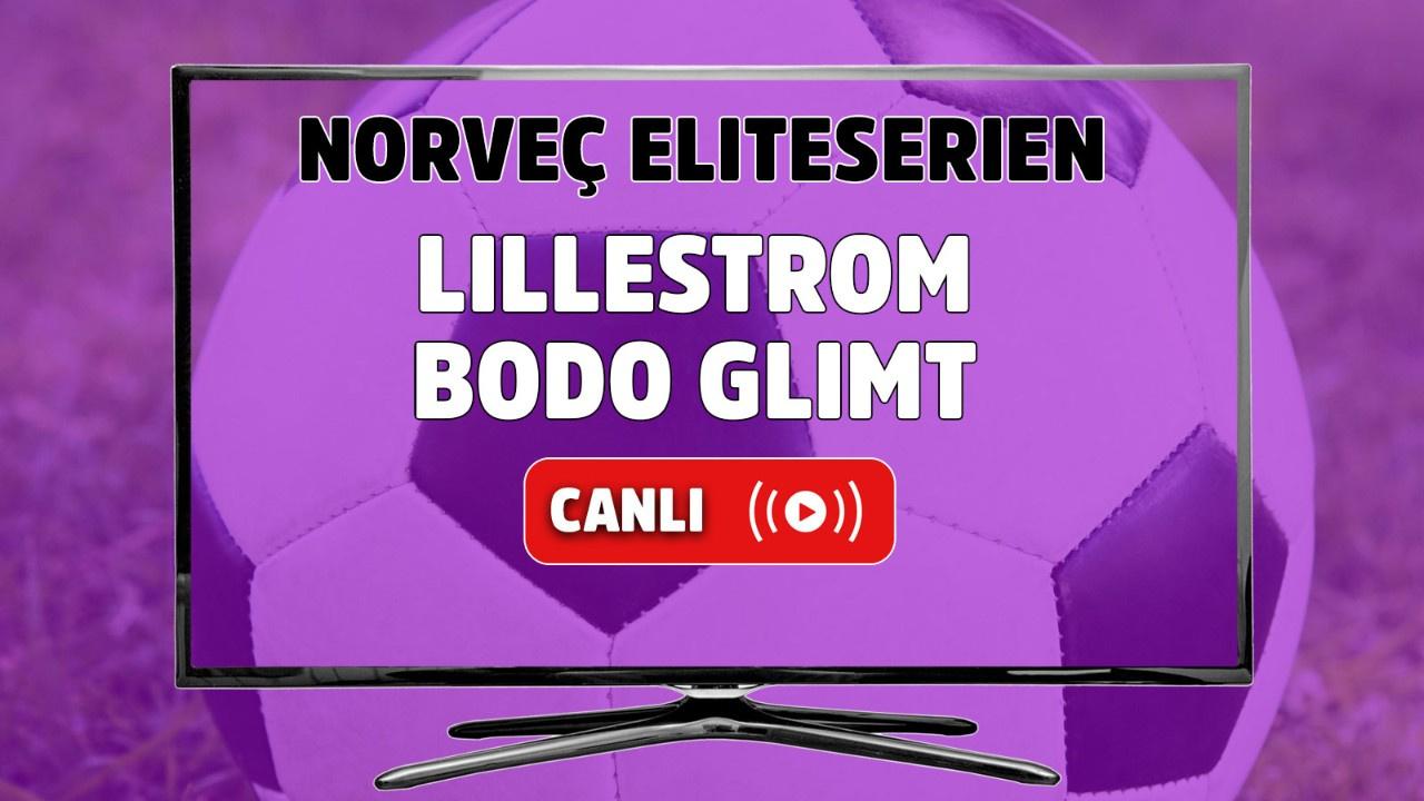 Lilleström - Bodo Glimt Canlı