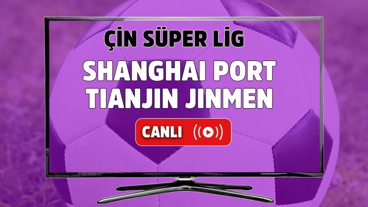 Shanghai Port - Tianjin Jinmen Canlı