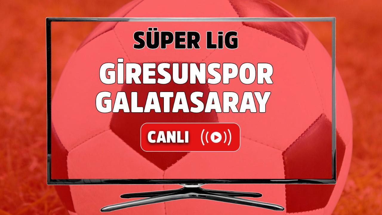 Giresunspor – Galatasaray Canlı