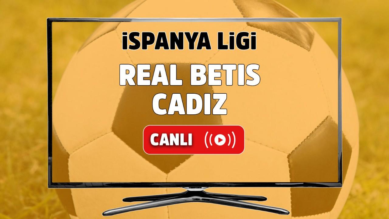 Real Betis - Cadiz Canlı