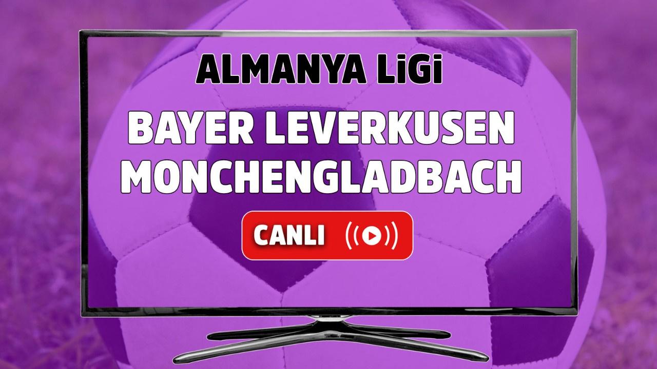 Bayer Leverkusen – Mönchengladbach Canlı